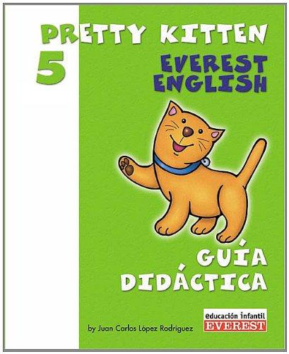 9788424188474: PRETTY KITTEN 5 A#OS (GUIA D.)