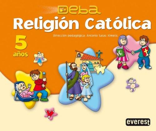 9788424188856: Religión Católica 5 años. Proyecto Deba - 9788424188856