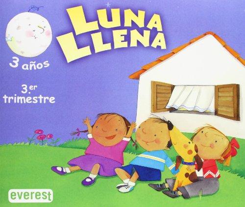 9788424189136: Luna Llena 3 años. 3er Trimestre: Educación Infantil (Proyecto Luna Llena) - 9788424189136
