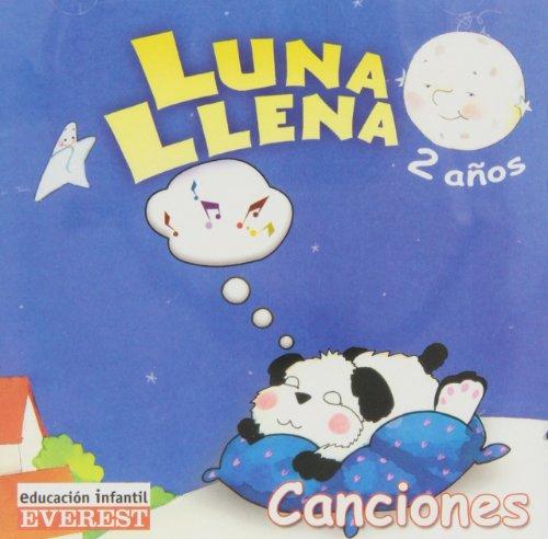 9788424189235: Luna Llena 2 años. CD Canciones: Educación Everest (Proyecto Luna Llena)