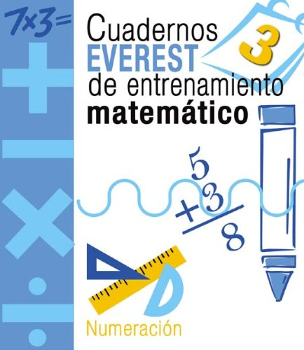 9788424189464: Cuadernos Everest de entrenamiento matemático 3. Numeración: Numeración. - 9788424189464
