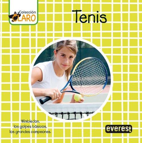 9788424190248: Tenis: Wimbledon, los golpes básicos, los grandes campeones (Colección ¡Claro!)