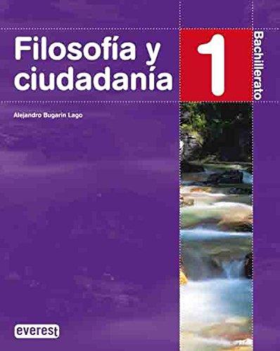 9788424191146: Filosofía y Ciudadanía. 1º Bachillerato - 9788424191146