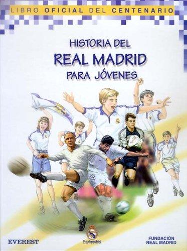 9788424192198: Historia del Real Madrid para jóvenes