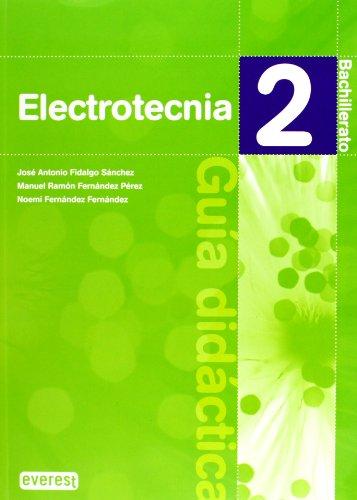9788424195694: Electrotecnia 2º Bachillerato. Guía didáctica