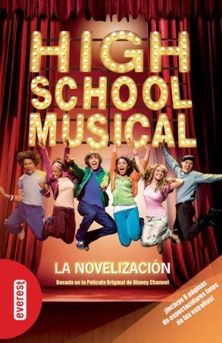 9788424196257: High School Musical. Novelización