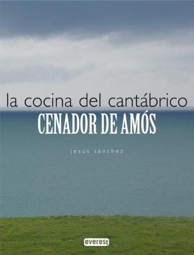 9788424196264: La cocina del Cantábrico. Cenador de Amós (Cocina de autor)