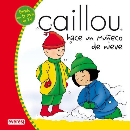9788424196400: Caillou hace un muñeco de nieve (Mis cuentos de Caillou)