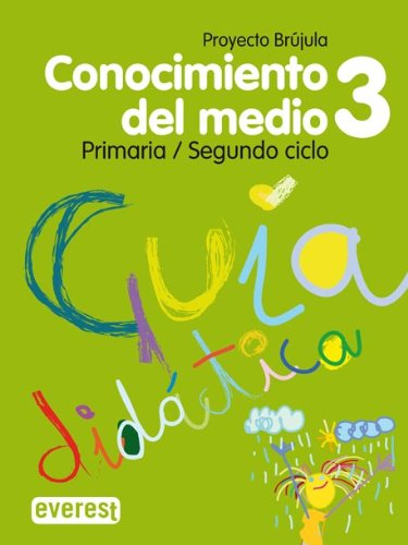 9788424197889: Conocimiento del Medio 3º Primaria. Guía didáctica. Proyecto Brújula. Andalucía: Segundo Ciclo.