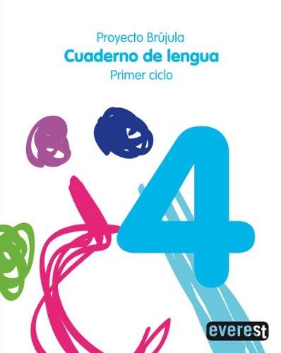 9788424198213: Cuaderno de Lengua 4. Primaria. Primer Ciclo. Proyecto Brújula - 9788424198213