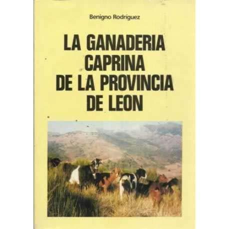 9788424199333: LA GANADERÍA CAPRINA DE LA PROVINCIA DE LEÓN