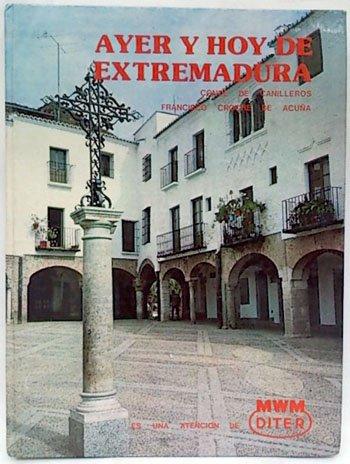 9788424199579: Ayer y hoy de Extremadura