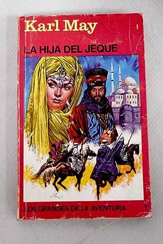 9788424200831: La Hija Del Jeque