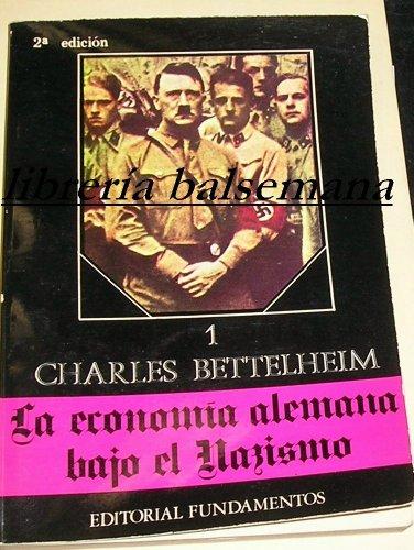 9788424500443: La economía alemana bajo el nazismo. Vol. I (Ciencia / Economía, política y sociología)
