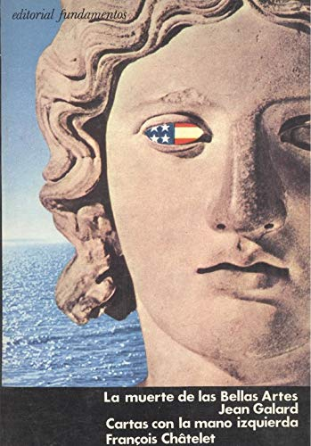 La muerte de las bellas artes (8424500512) by Jean Galard
