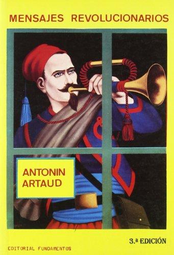 Mensajes revolucionarios.: Antonin Artaud