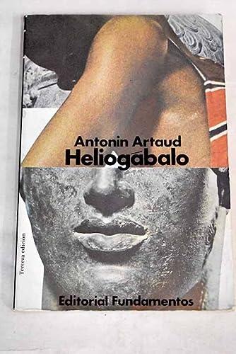 9788424500924: Heliogábalo o el anarquista coronado (Arte / Crítica)