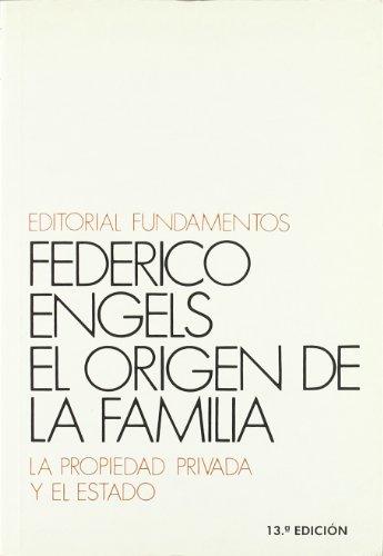 9788424500962: El origen de la familia, la propiedad privada y el Estado: 2 (Ciencia / Economía, política y sociología)