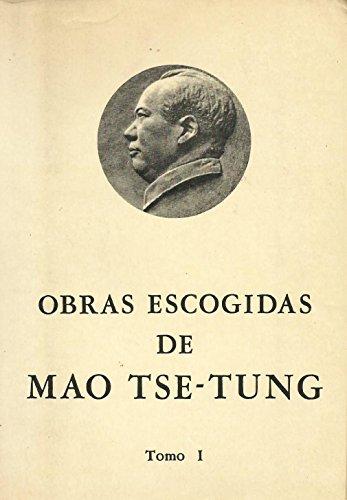 OBRAS ESCOGIDAS DE MAO TSE-TUNG. TOMO 1.: TSE-TUNG, Mao.