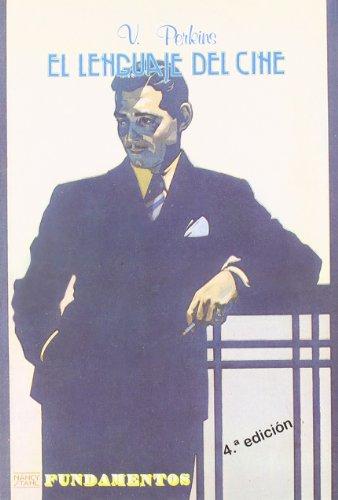 El lenguaje del cine: Perkins, V. F., Font, Ramónil.