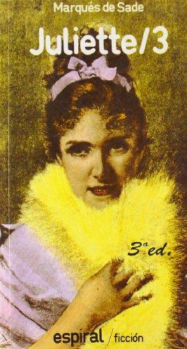 Juliette, 3: Sade, Marques De