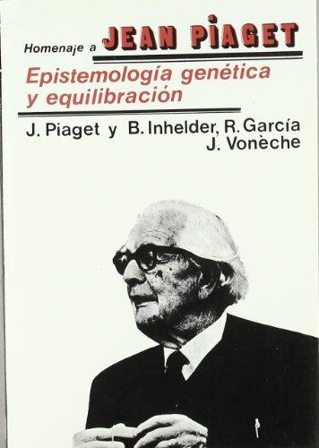 Epistemología genética y equilibrada: Piaget, J. /