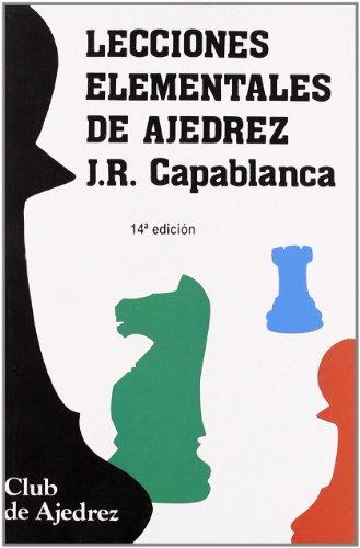 9788424503307: Lecciones elementales de ajedrez. Nueva edición, diseño y maqueta: 5 (Club de Ajedrez)