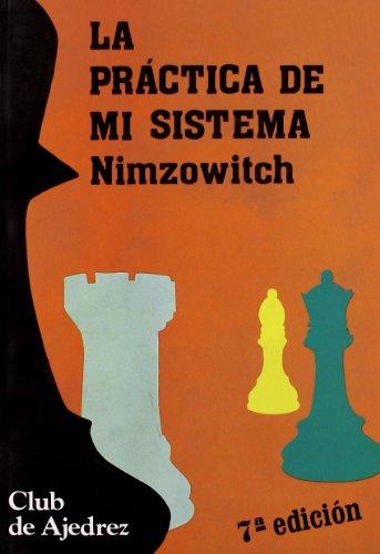 9788424503314: La Practica de Mi Sistema (Spanish Edition)