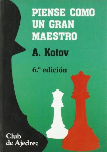 9788424503512: Piense Como Un Gran Maestro (Spanish Edition)