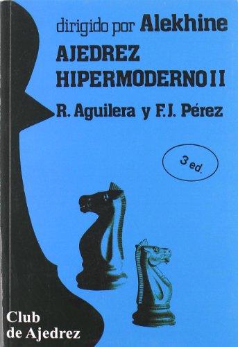9788424503895: Ajedrez hipermoderno. Vol. II (Club de Ajedrez)