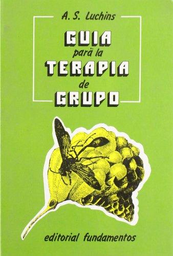 9788424503963: Guia Para La Terapia De Grupo