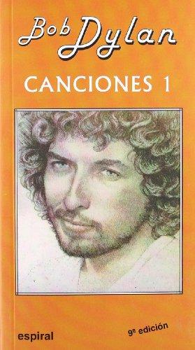 9788424504007: Canciones I de Bob Dylan: 96 (Espiral / Canciones)