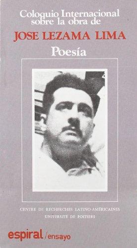 9788424504014: Coloquio Internacional sobre la Obra de José Lezama Lima (Ensayo) (Spanish Edition)