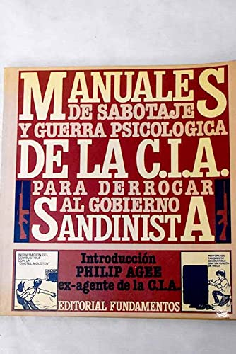 9788424504212: Manuales de sabotaje y guerra psicológica de la CIA para derrocar al gobierno sandinista (Spanish Edition)
