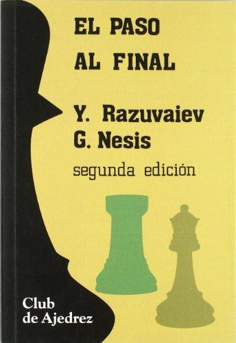 9788424504281: El paso final (Club de Ajedrez)