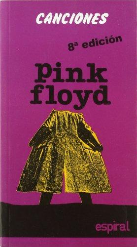 9788424504762: Canciones de Pink Floyd: 106 (Espiral / Canciones)