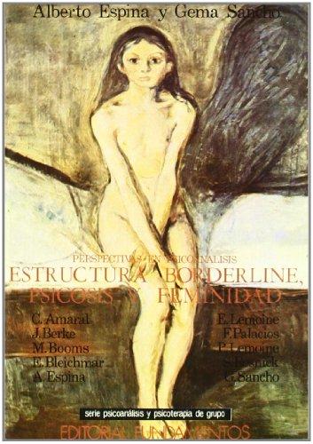 9788424504892: Estructura borderline: Psicosis y feminidad (Ciencia/Psicología)