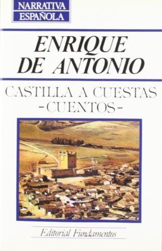 9788424505059: Castilla a cuestas: Cuentos (Narrativa hispanoamericana) (Spanish Edition)