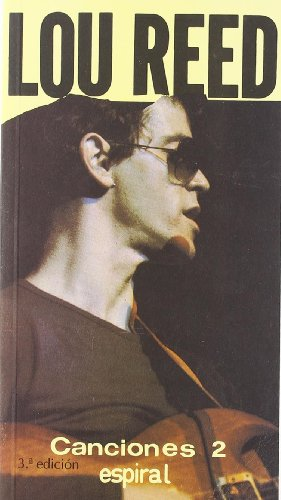 9788424505493: Canciones 2 - Lou Reed (Spanish Edition)