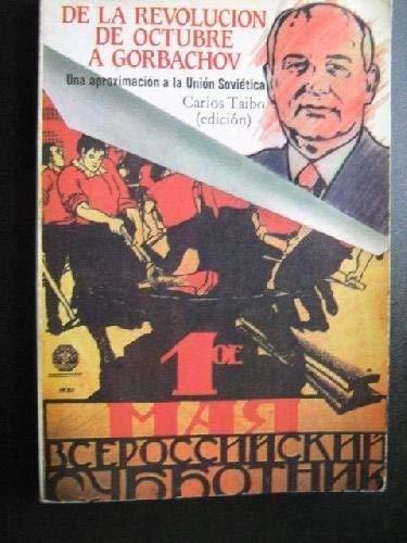 9788424505769: De la revolución de octubre a Gorbachov: Una aproximación a la Unión Soviética (Ciencia / Economía, política y sociología)