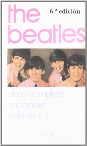 9788424505837: Canciones The Beatles - Volumen 1 (Espiral / Canciones)