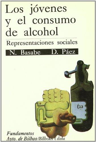 9788424506131: Los Jovenes Y El Consumo De Alcohol (bilboko Udala)