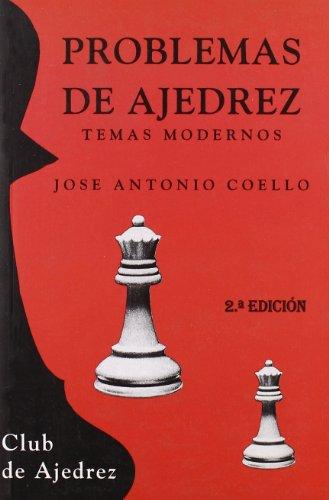 Problemas de ajedrez.: José Antonio Coello
