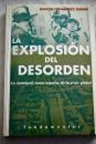 Explosion del desorden, la (Econ. Politica Sociologia)