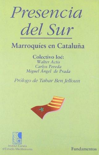 Presencia del Sur. Marroquíes en Cataluña.: Walter Actis; Miguel