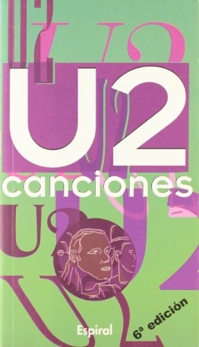 9788424506889: U2 Canciones (Spanish Edition)