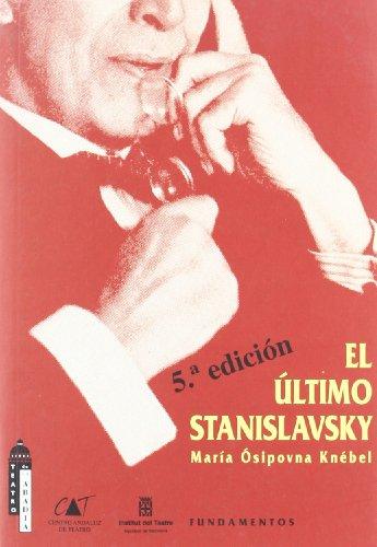 El ultimo Stanislavsky: Analisis activo de la: MARIA OSIPOVNA KNEBEL