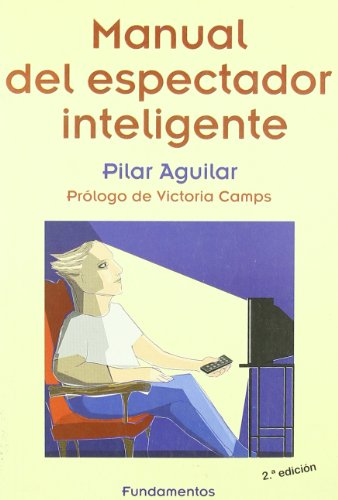 Manual del espectador inteligente: Pilar Aguilar
