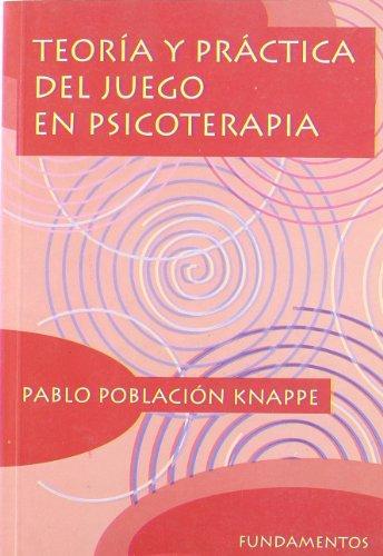 9788424507626: Teoría y práctica del juego en psicoterapia