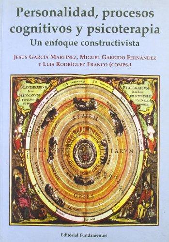 9788424507770: Personalidad, procesos cognitivos y psicoterapia : un enfoque constructivista